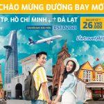 Vietravel Airlines mở bán đường bay mới TPHCM – Đà Lạt