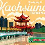 Ở Điện Biên đặt vé máy bay đi Cao Hùng (KHH) Đài Loan được không
