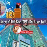 Đại lý bán vé đi Đài Bắc (TPE) Đài Loan tại Lạng Sơn