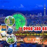 Mua vé máy bay giá rẻ Đài Bắc (TPE) về Hà Nội