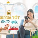 Vietnam Airlines mở tính năng giữ giá tốt cho khách đến 15 ngày