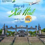 Bay về xứ Huế giá từ 99k cùng Bamboo Airways