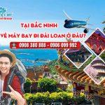 Tại Bắc Ninh mua vé máy bay đi Đài Loan ở đâu?
